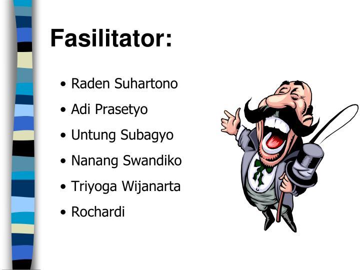 Fasilitator:
