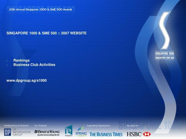 SINGAPORE 1000 & SME 500 :: 2007 WEBSITE