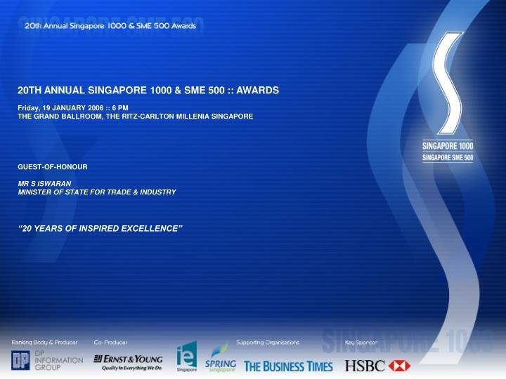 20TH ANNUAL SINGAPORE 1000 & SME 500 :: AWARDS