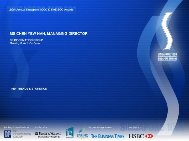MS CHEN YEW NAH, MANAGING DIRECTOR