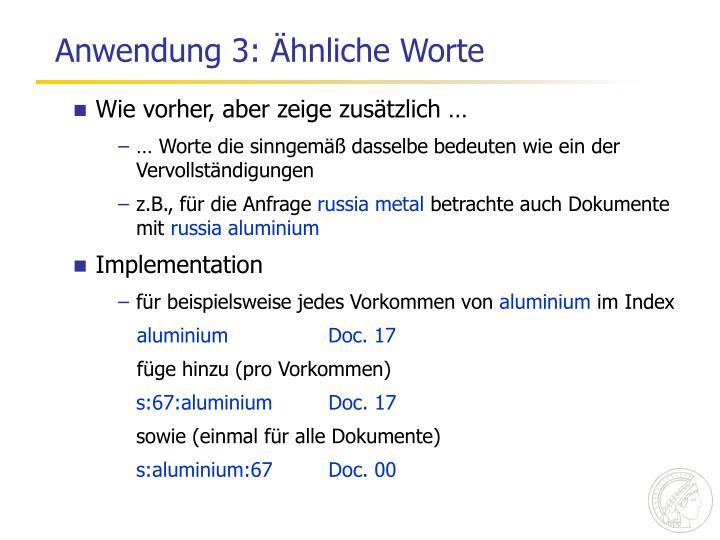 Anwendung 3: Ähnliche Worte