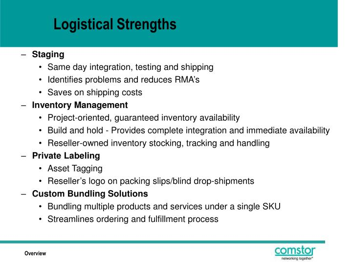 Logistical Strengths