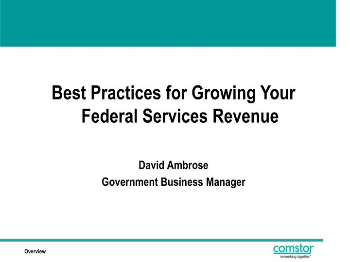 Best Practices for Growing Your Federal Services Revenue