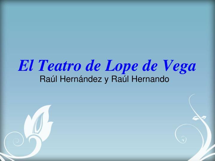 El Teatro de Lope de Vega