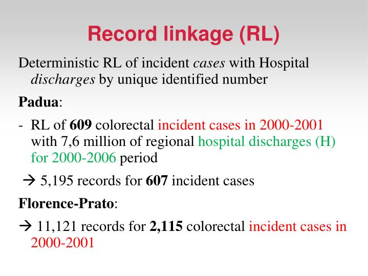 Record linkage (RL)