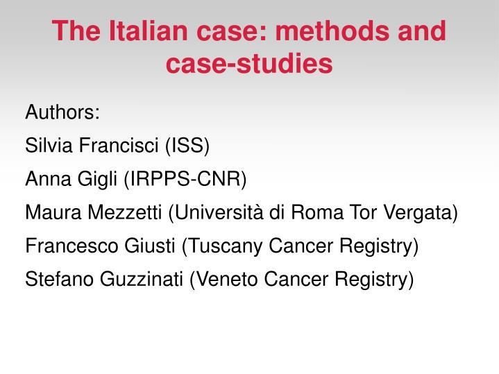 The Italian case: methods and case-studies