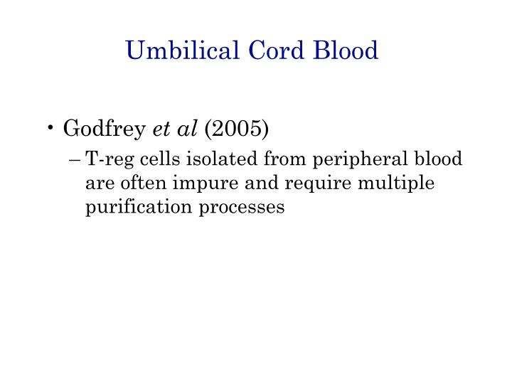 Umbilical Cord Blood