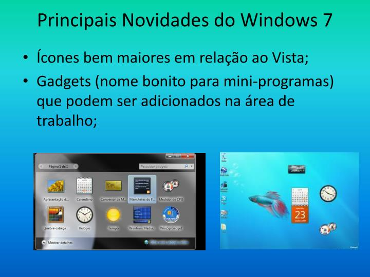 Principais Novidades do Windows 7