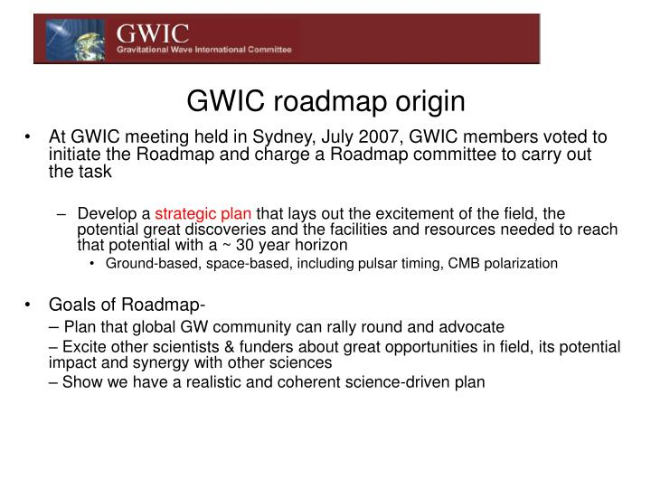 GWIC roadmap origin