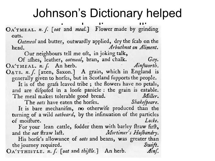 Johnson's Dictionary helped standardize spelling