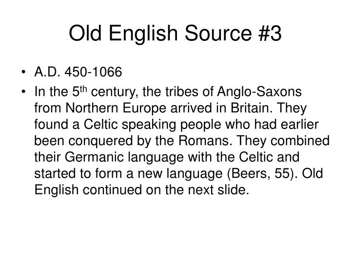 Old English Source #3