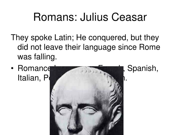 Romans: Julius Ceasar