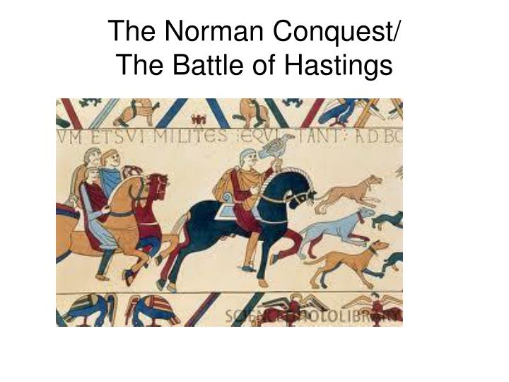 The Norman Conquest/