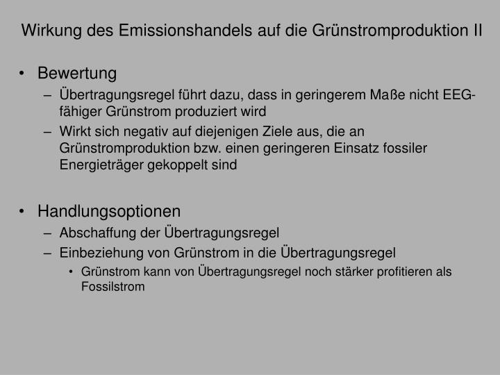 Wirkung des Emissionshandels auf die Grünstromproduktion II