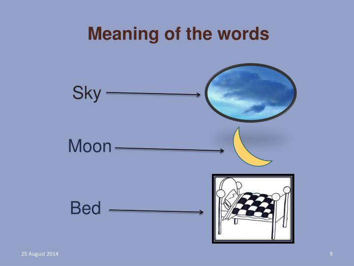Meaning of the words