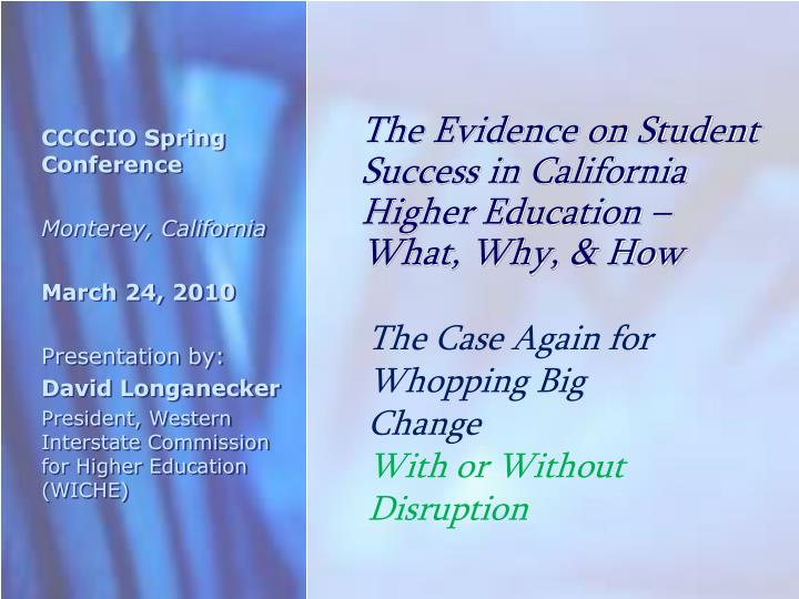 The evidence on student success in california higher education what why how