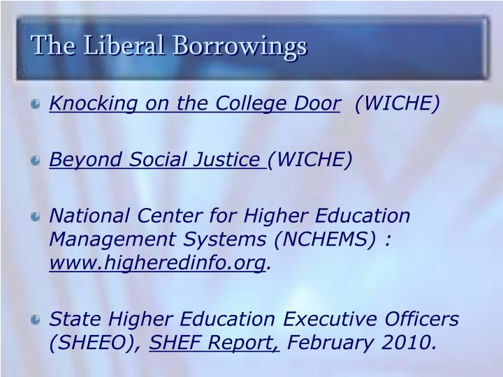The Liberal Borrowings