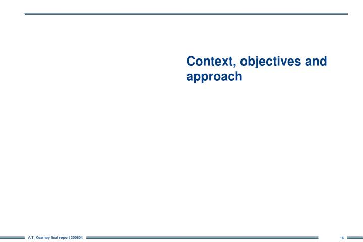 Context, objectives and approach