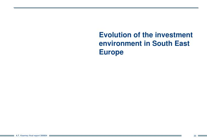 Evolution of the investment environment in South East Europe
