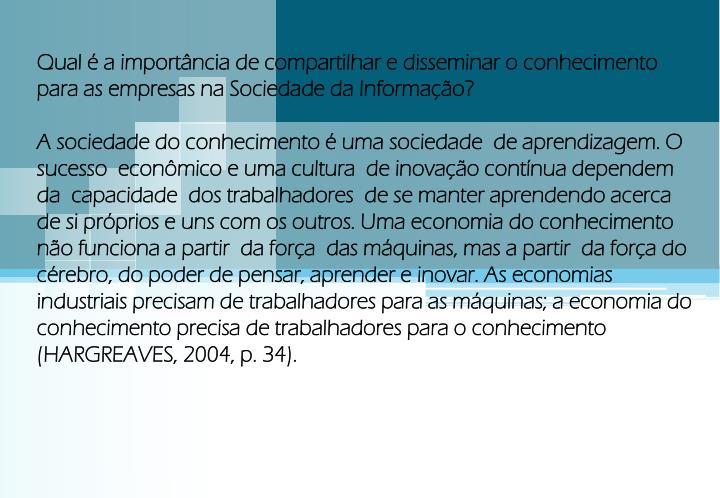 Qual é a importância de compartilhar e disseminar o conhecimento para as empresas na Sociedade da Informação?