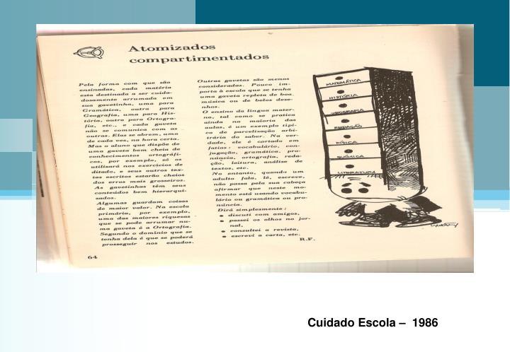 Cuidado Escola –  1986