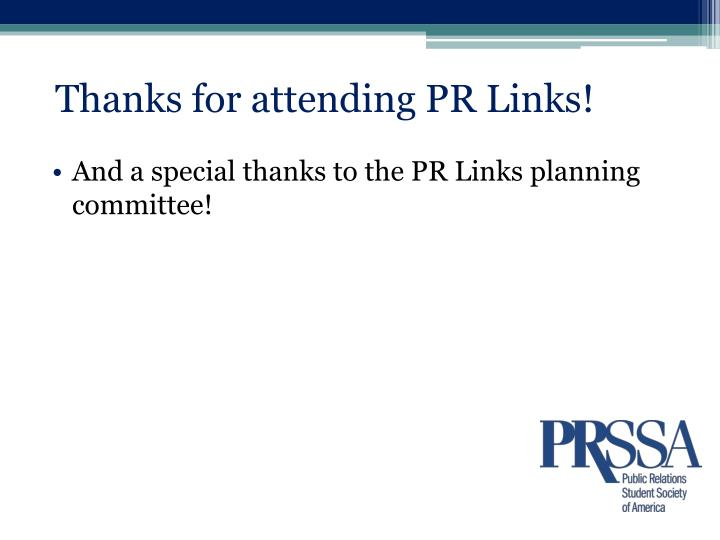 Thanks for attending PR Links!