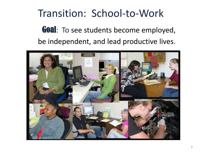 Transition:  School-to-Work