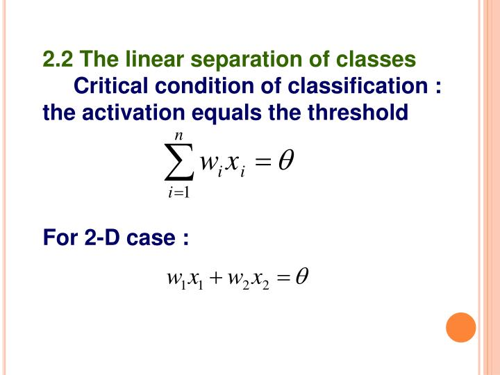 2.2 The linear separation of classes