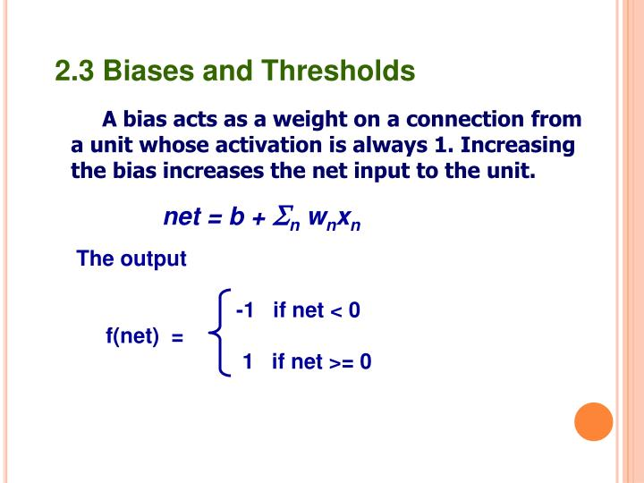 2.3 Biases and Thresholds