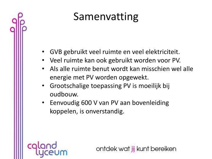 GVB gebruikt veel ruimte en veel elektriciteit.