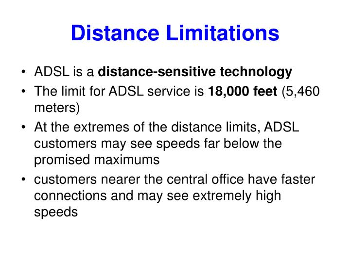 Distance Limitations