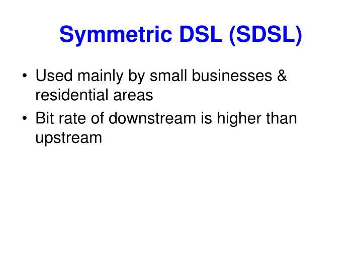 Symmetric DSL (SDSL)