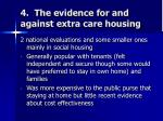 4 the evidence for and against extra care housing