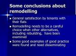 some conclusions about remodelling