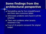 some findings from the architectural perspective
