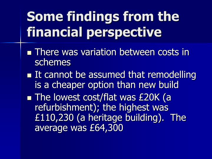 Some findings from the financial perspective