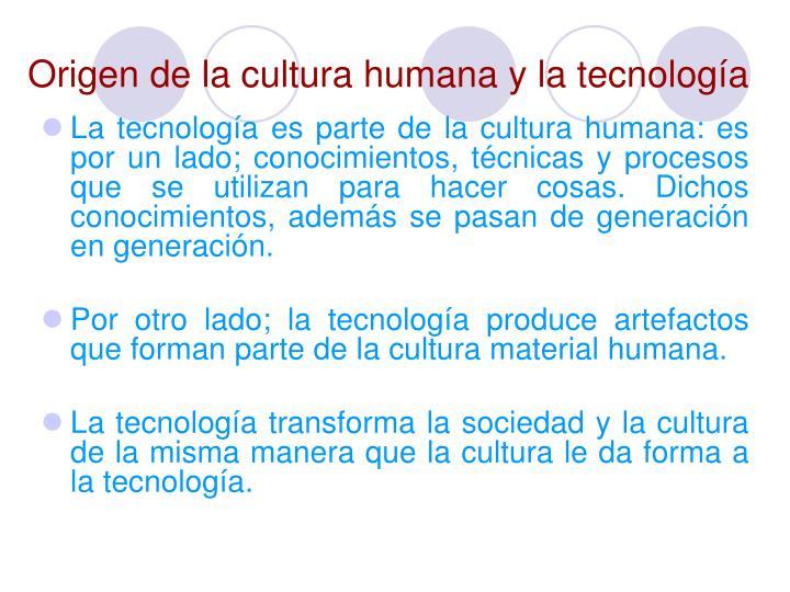 Origen de la cultura humana y la tecnología