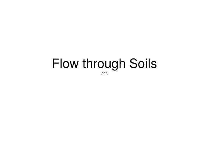 Flow through Soils