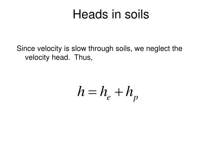 Heads in soils