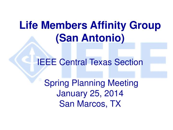 Life Members Affinity Group (San Antonio)