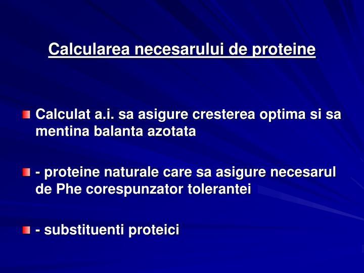 Calcularea necesarului de proteine