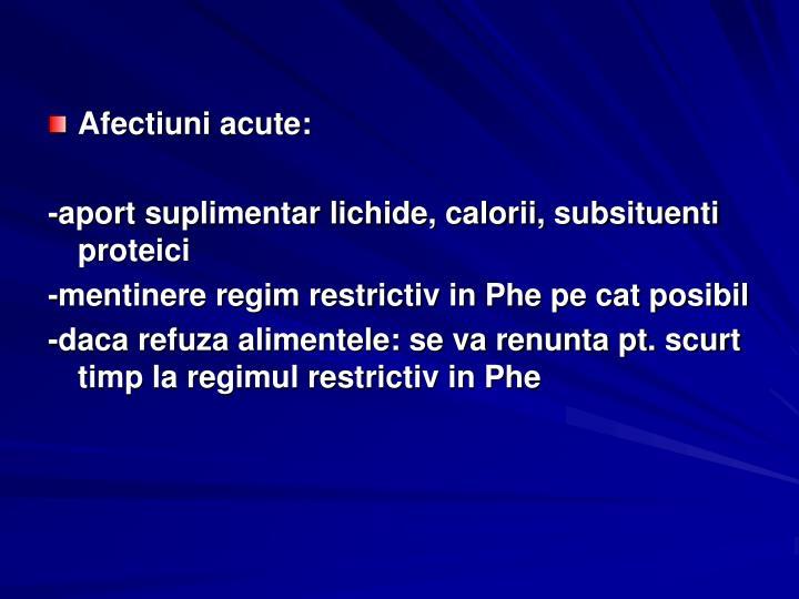 Afectiuni acute: