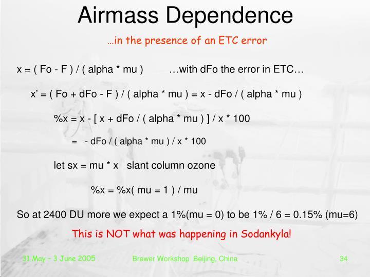 Airmass Dependence