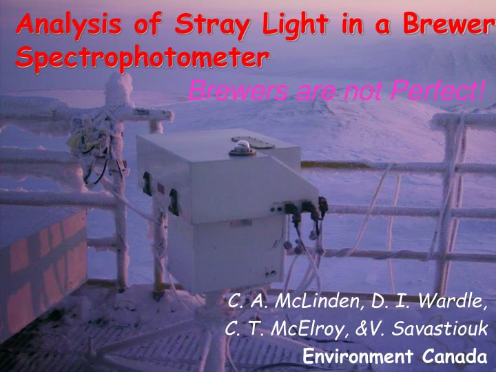 Analysis of stray light in a brewer spectrophotometer