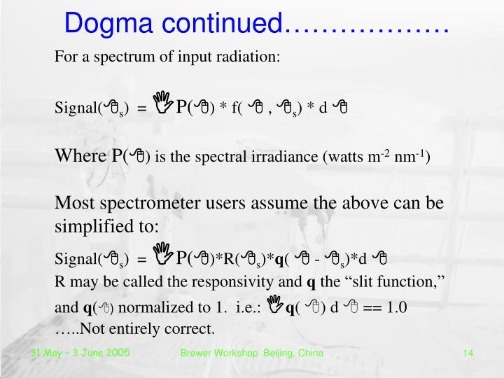 Dogma continued………………