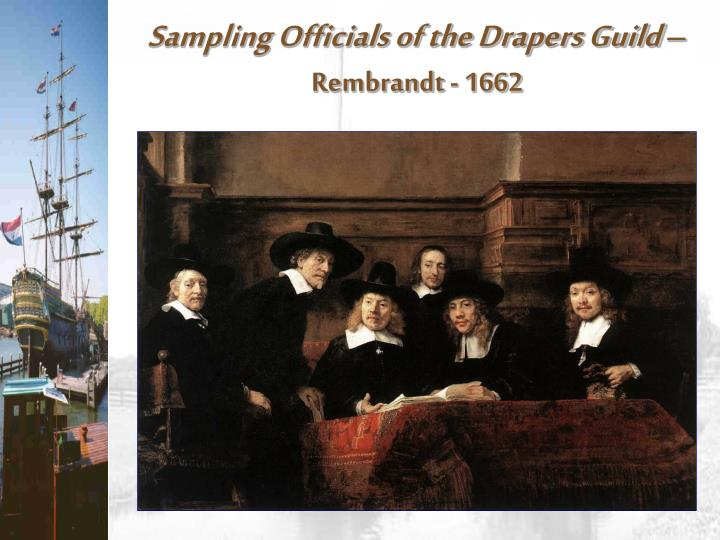Sampling Officials of the Drapers Guild