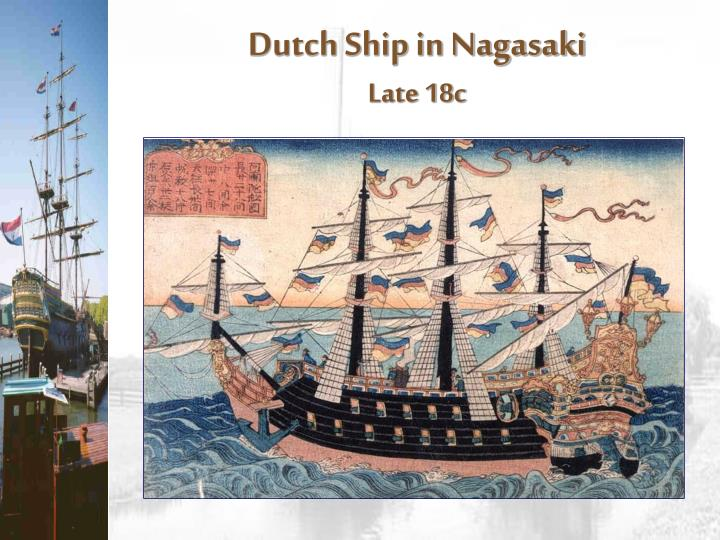 Dutch Ship in Nagasaki