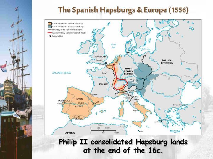 The Spanish Hapsburgs & Europe
