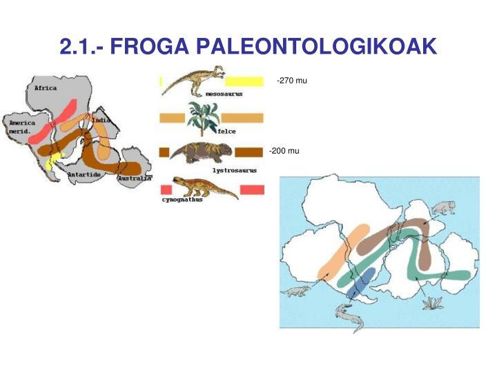 2.1.- FROGA PALEONTOLOGIKOAK