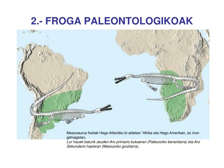 2.- FROGA PALEONTOLOGIKOAK
